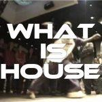 housedance,ハウスダンス
